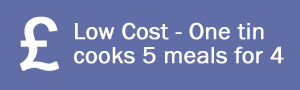 Low Cost - One tin cooks 5 meals for 4